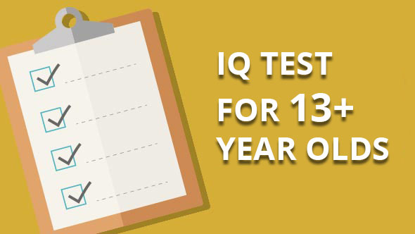 ıq test for 13 and 13 plus year olds