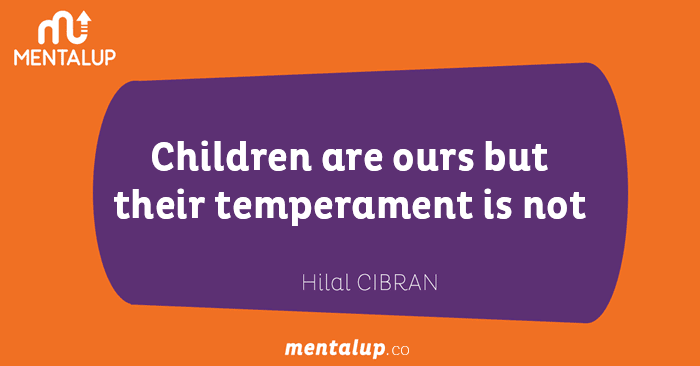 Children are ours but their temperament is not